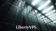 Liberty VPS Review – All You Need to Learn About It