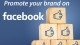 Eight Time Saving Tips to Help Your Business Grow and Promote Brand On Facebook